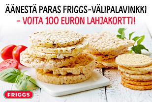Äänestä herkullisin Friggs-välipalavinkki – voita 100 euron lahjakortti!